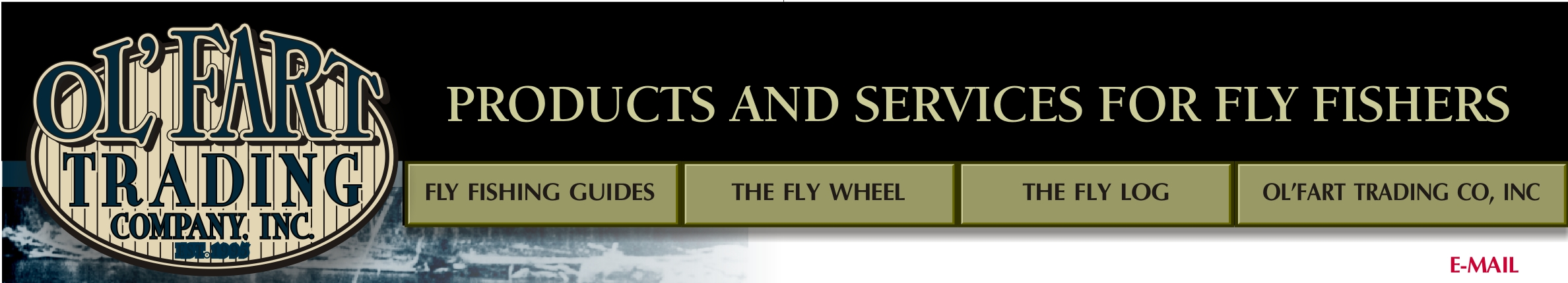 Ol'Fart Trading Company, Inc. provides products and services for fly fising